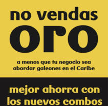 No vendas oro.. Un proyecto de Publicidad, Música, Audio, Gestión del diseño, Cop y writing de Fran  Añón         - 13.11.2016
