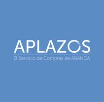 APLAZOS de ABANCA.. Un proyecto de Br, ing e Identidad y Naming de Fran  Añón         - 13.11.2016