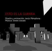 Es la guerra.. A Animation project by jesus pamplona - 25-11-2016