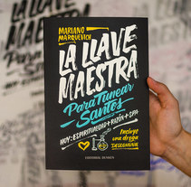 «LA LLAVE MAESTRA» — Diseño de Portada. A Editorial Design, T, pograph, and Calligraph project by Yani & Guille  - 09-01-2017