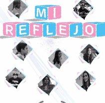 Mi Reflejo. Un proyecto de Cine, vídeo y televisión de Maria González Gallardo - 21-11-2016