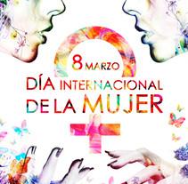 """Concurso carteles """"8 Marzo, DÍA INTERNACIONAL DE LA MUJER"""". Un proyecto de Ilustración y Diseño gráfico de Francisco Paredes - 20-02-2017"""