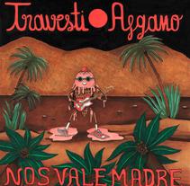 """Diseño album """"Nos vale madre"""" de Travesti Afgano. A Illustration project by Roberta Vázquez         - 25.07.2017"""