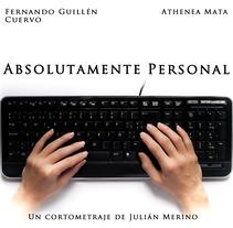 Absolutamente personal - Making off, Foto fija y diseño del cartel.. Um projeto de Design e Fotografia de Verónica Pérez Granado - 18-06-2017