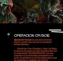 Operación Crusoe, Thriller serie. Web y gestión social media. Um projeto de Mídias Sociais de Ana García         - 26.06.2017