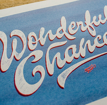 Wonderful Chances. Un proyecto de Tipografía, Caligrafía y Lettering de Yani & Guille          - 27.06.2017