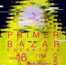 EXCENTRIK 1ER BAZAR. Un proyecto de Dirección de arte y Diseño gráfico de Carlos  chong - 29-06-2017