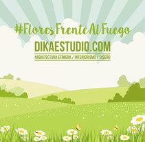 FLORES FRENTE AL FUEGO. Un proyecto de Bellas Artes de DIKA estudio         - 30.06.2017