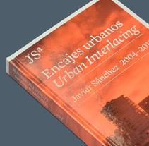 Libro JSa. Encajes urbanos. Un proyecto de Diseño editorial de David Kimura - 04-10-2013