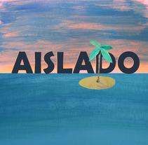 Aislado es un mini corto hecho para el gran curso animación de Trimono. Un proyecto de Animación de lucas jiliberto         - 01.09.2017