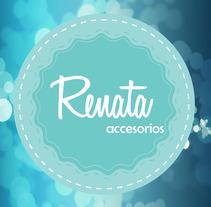 Imagen Renata Accesorios. Um projeto de Design gráfico de Jennifer Muñoz - 11-09-2017
