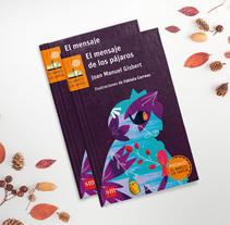 El Mensaje de los pájaros - Editorial SM. Un proyecto de Ilustración y Diseño de personajes de Fabiola Correas - 24-09-2017