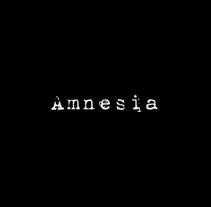 Trailer cortometraje Amnesia. A Film project by Elena Medina Royo         - 01.10.2017
