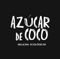 Azúcar de Coco. Un proyecto de Diseño, Br e ing e Identidad de Paula Luis Gómez         - 06.10.2017