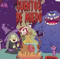 Cuentos de Miedo (Ed. SM). Un proyecto de Ilustración, Diseño editorial y Educación de Ariadna Reyes         - 10.10.2017