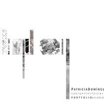Porfolio | Octubre 2017 . Un proyecto de Arquitectura y Arquitectura interior de Patricia Domínguez Gómez - 16-10-2017