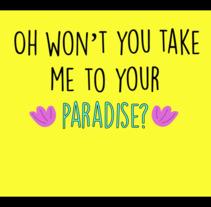 Paradise - MAGIC! Lyrics. A Animation project by Wendy Monroy - 20-10-2017