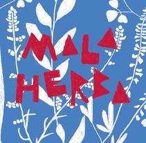 Vi Mala Herba. Un proyecto de Ilustración, Diseño gráfico y Packaging de Neus Baidal Villada         - 03.11.2017
