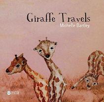 """Ilustraciones para """"Giraffe travels"""" de Michelle Bartley. Um projeto de Ilustração de Teresa Saco Burgos         - 01.06.2016"""