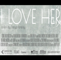 'I Love Her' - feature film.. Un proyecto de Sound Design de Graham Judd - 13-04-2017