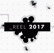 Reel 2017. A Motion Graphics, Animation, and Video project by Jesús Cezón García         - 20.03.2018